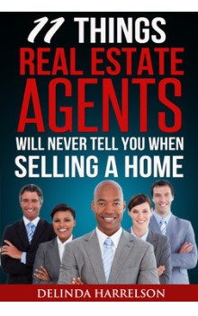 11 things real estate agents will not tell you